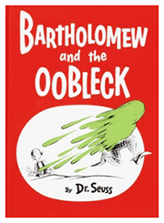 Image of Bartholomew and the Oobleck